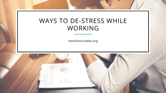 Hamilton Lindley Destress While Working