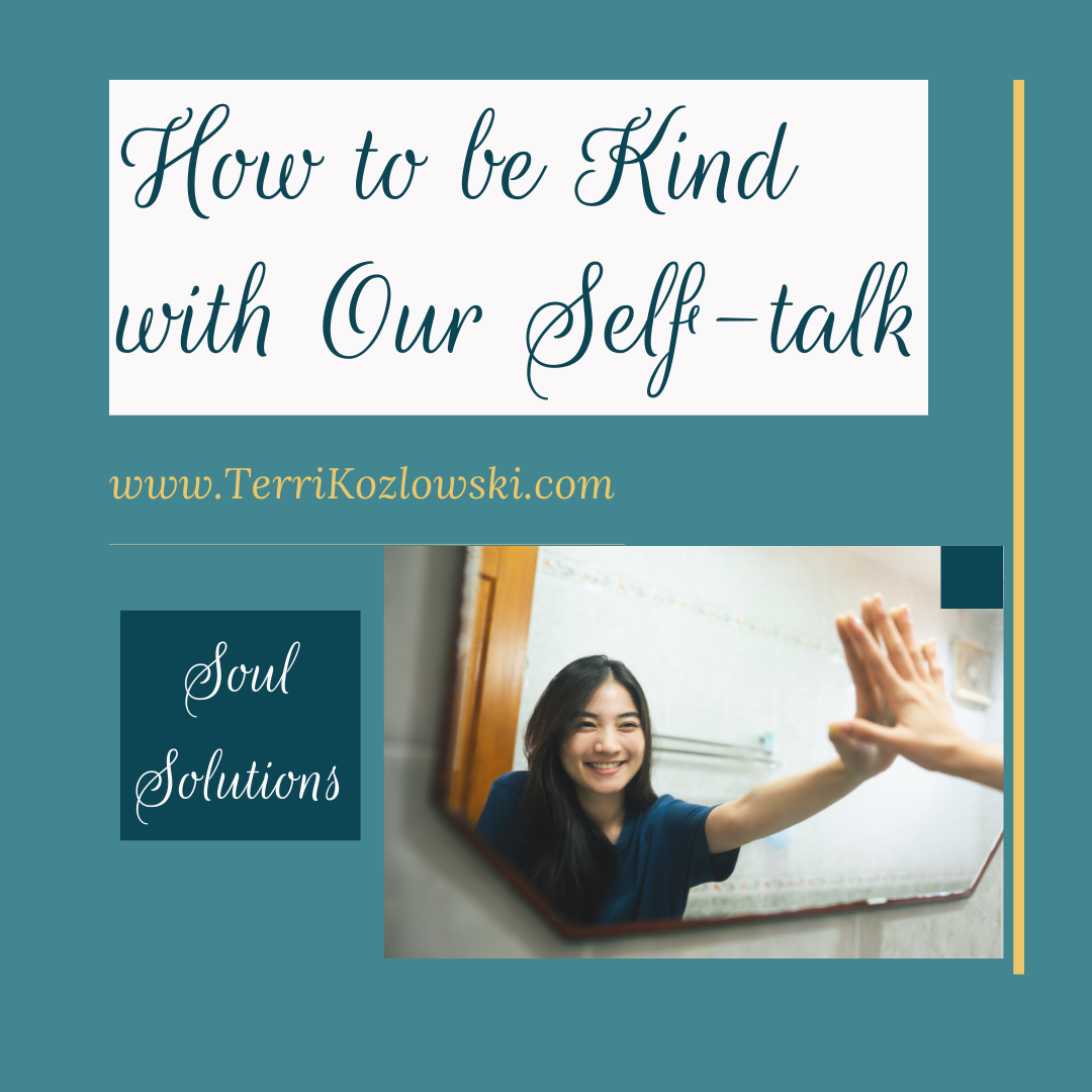 Self-talk is our inner voice, be kind