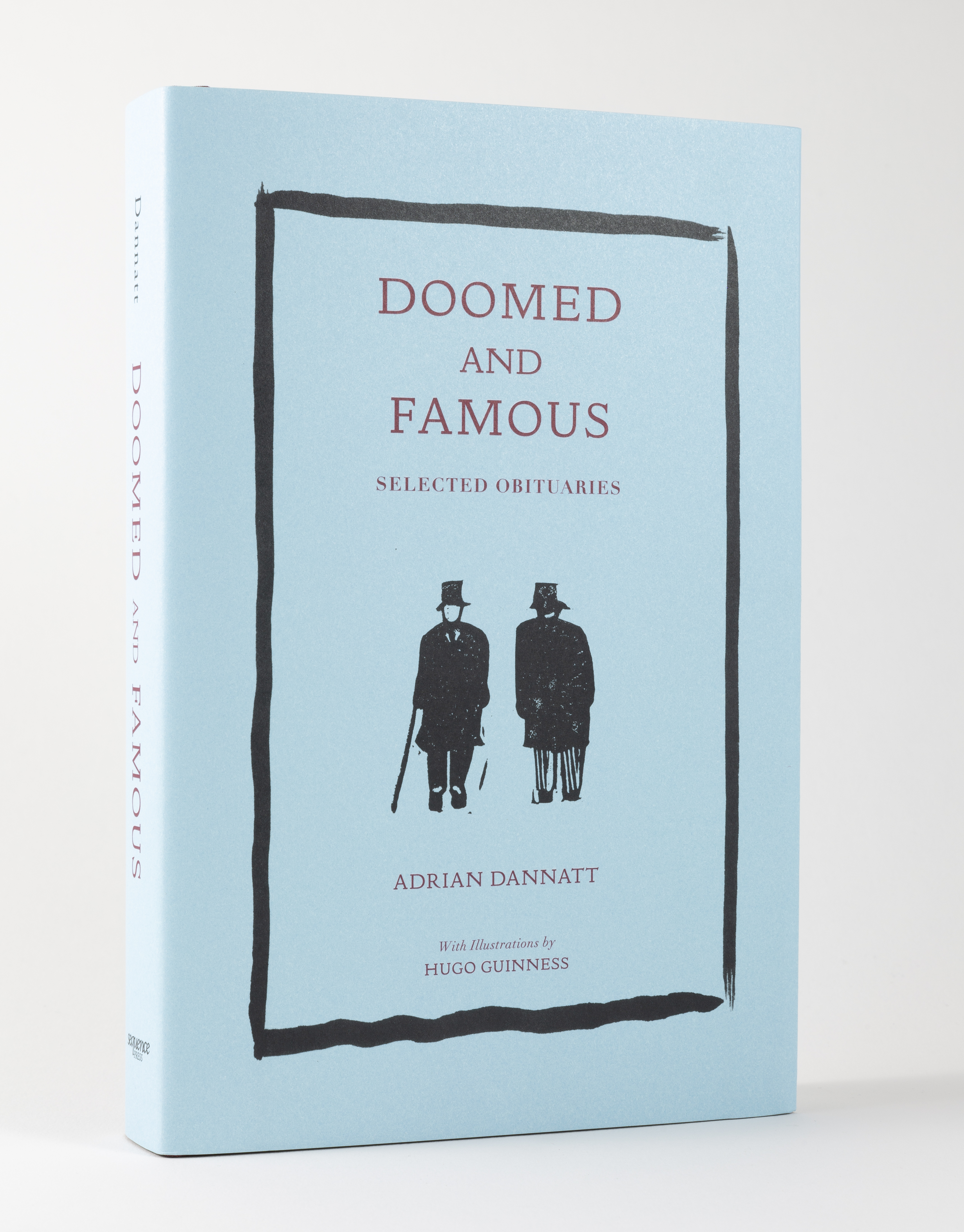 """Adrian Dannatt's """"Doomed and Famous"""" with Illustrations by Hugo Guinness (Sequence Press, 2021)"""
