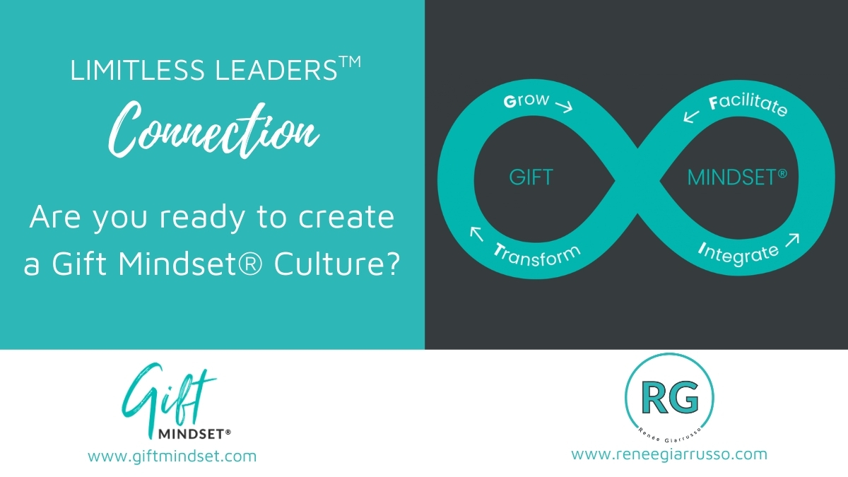 Are you ready for a Gift Mindset culture