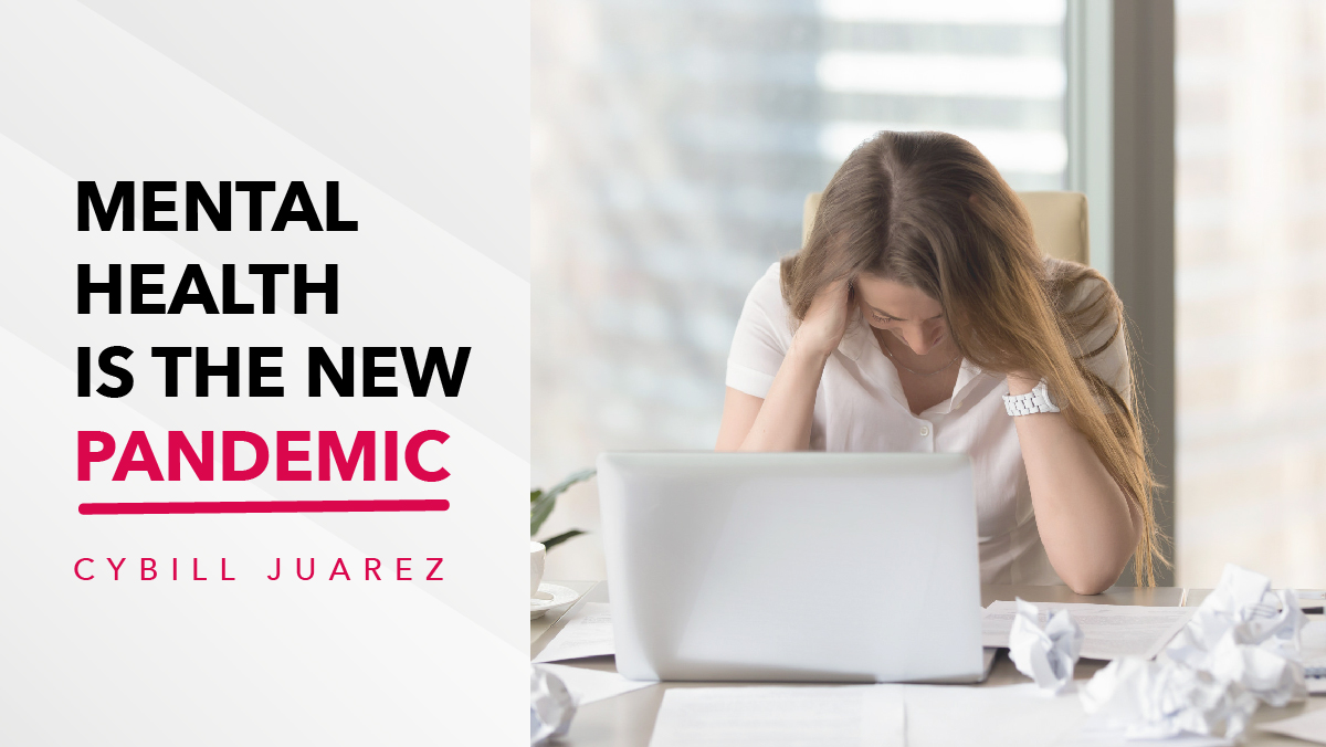 Mental Health is the New Pandemic
