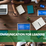 Michael Troina on Effective Communication for Leaders   New York, New York – Michael Troina, Thrive Global