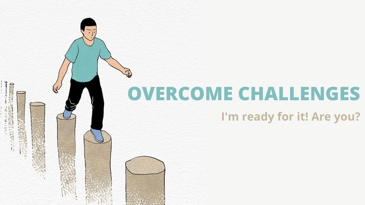 overcome challenges